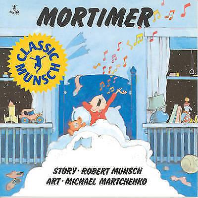 1 of 1 - (Good)-Mortimer (Munsch for Kids) (Paperback)-Munsch, Robert-0920303110