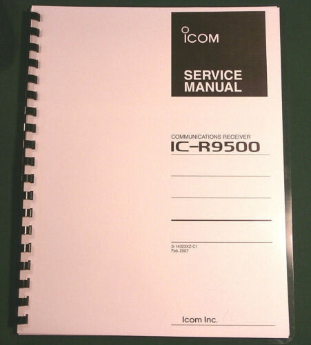"Icom IC-R9500 Service Manual Complete with all 11/"" X 17/"" Foldouts /& Full Color!"