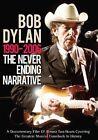 Bob Dylan -the Never Ending Narrative 1990 - 2006 DVD 2011 NTSC