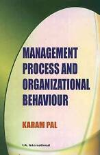 Management Process and Organizational Behaviour by Karam Pal (Paperback, 2008)