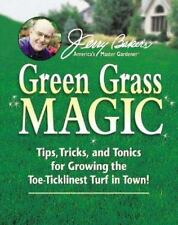 NEW (HC) Jerry Baker's Green Grass Magic: Tips, Tricks, and Tonics for Growing