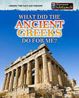 What Did the Ancient Greeks Do for Me? by Patrick Catel (Paperback / softback, 2010)