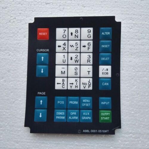 1PC NEW FANUC MEMBRANE KEYSHEET KEYPAD A98L-0001-0518#T