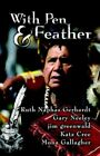 With Pen & Feather 9781424118748 by Jim Greenwald Paperback