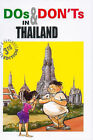 Dos and Don'ts in Thailand by Kenny Yee, Catherine Gordon (Paperback, 2005)