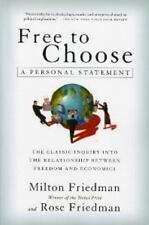 Free to Choose : A Personal Statement by Milton Friedman and Rose D. Friedman (1990, Paperback)