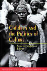 Children and the Politics of Culture by Princeton University Press (Paperback, 1995)