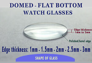 Watch-Glass-Crystal-DOMED-FLAT-BASE-Single-Dome-Domed-Flat-Bottom-PROFESSIONAL