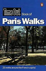 Time Out  Book of Paris Walks by Penguin Books Ltd (Paperback, 1999)