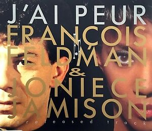 Francois-Feldman-amp-Joniece-Jamison-Maxi-CD-J-039-Ai-Peur-I-039-m-Afraid-France