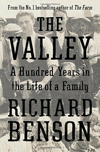 1 of 1 - The Valley: A Hundred Years in the Life of a Family,Richard Benson