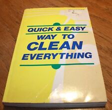 Quick and Easy Way To Clean Everything