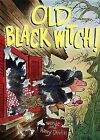 Old Black Witch! by Wende Devlin (Hardback, 2012)