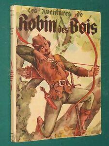 """Les aventures de Robin des bois adaptées par M. CORIEM ill. J. LIOZU - France - Commentaires du vendeur : """"État correct, Jauni mais propre, petite déchirure en pied, ex-dono en garde."""" - France"""