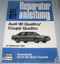 Reparaturanleitung Audi 90 Quattro Typ 85 + Coupe Urquattro, ab Baujahr 1984