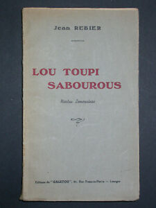 Lou toupi sabourous Niorlas limousinas - J.REBIER 1946 - éd. Galetou Limoges