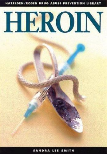 Drug Abuse Prevention Heroin by Sandra Lee Smith 1997, Paperback