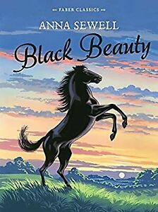 Black Beauty: Faber Childrens Classics, Sewell, Anna, Used; Good Book