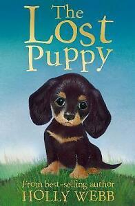 The-Lost-Puppy-Holly-Webb-Animal-Stories-Webb-Holly-Very-Good-Book