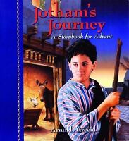 Jotham's Journey: A Storybook for Advent Ytreeide, Arnold Paperback