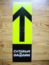 Flèche directionnelle CRITERIUM du DAUPHINE collection cyclisme Tour de France