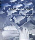 Brieftauben im Internet von Klaus Dreyer und Sonja Moser (1999, Taschenbuch)