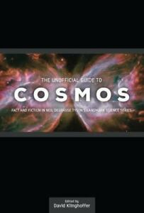 The-Unofficial-Guide-to-Cosmos-Fact-and-Fiction-in-Neil-Degrasse-Tyson-039-s-Landma
