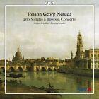 Johann Georg Neruda Trio Sonatas Bassoon Concerto