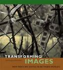 Transforming Images: New Mexican Santos In-between Worlds by Claire Farago, Donna Pierce (Hardback, 2006)