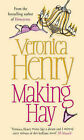Making Hay by Veronica Henry (Paperback, 2003)