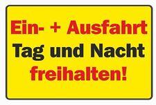 Schild: Ein + Ausfahrt Tag und Nacht freihalten! wetterfestes PVC-Schild
