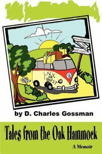 Tales from the Oak Hammock by Dave Gossman (2001, Paperback)