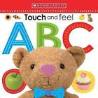 Touch and Feel ABC by Scholastic (Board book, 2015)