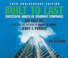 Built to Last: Successful Habits of Visionary Companies by Jim Collins, James Collins, Jerry Porras (CD-Audio, 2005)