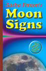Sasha Fenton's Moon Signs: Discover the Hidden Power of Your Emotions by Sasha Fenton (Paperback, 2009)