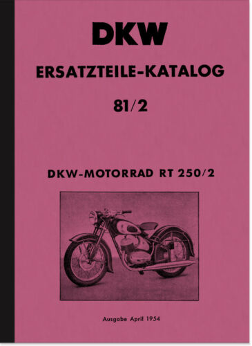 DKW RT 250//2 RICAMBIO elenco Catalogo parti di ricambio rt250//2 SPARE PARTS CATALOG List