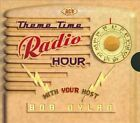 Theme Time Radio Hour: With Your Host Bob Dylan by Various Artists (CD, Mar-2008, 2 Discs, Ace (Label))