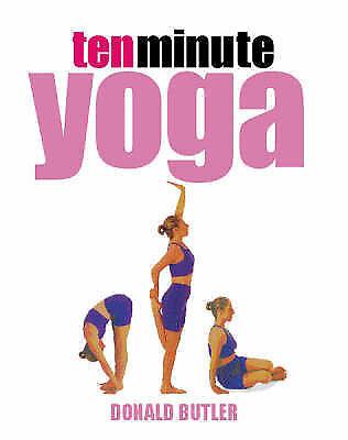 """""""AS NEW"""" Butler, D.G., 10-minute Yoga (Ten Minute 10) Book"""