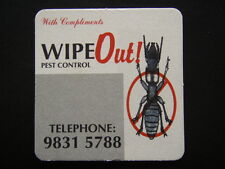 WIPE OUT PEST CONTROL 98315788 NOTES COASTER