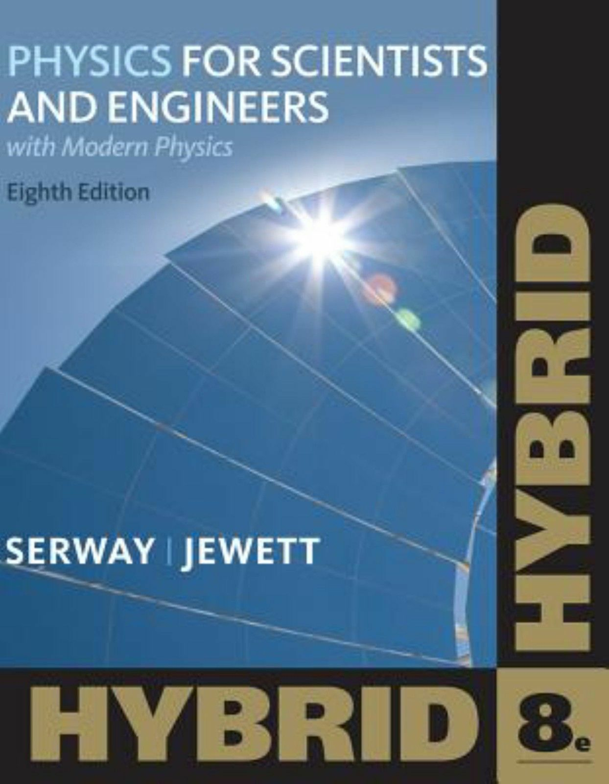 Physics for Scientists and Engineers : With Modern Physics by Raymond A.  Serway and John W. Jewett (2011, Paperback)   eBay