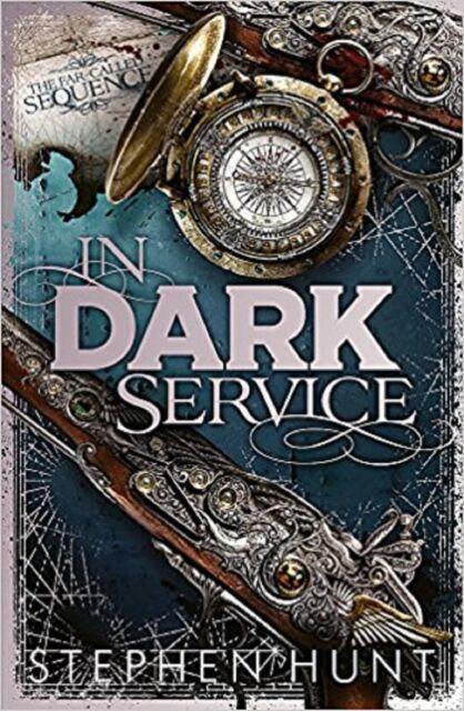 In Dark Service by Stephen Hunt (Paperback)