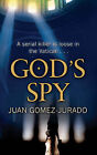 God's Spy by Juan Gomez Jurado (Paperback, 2008)