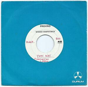 """7"""" FIORDALISO Fatti miei (Durium 86) provino promo Italian pop Sanremo RARE VG+"""