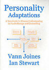 Personality Adaptations: A New Guide to Human Understanding in Psychotherapy and Counselling by Vann Joines, Ian Stewart (Paperback, 2002)