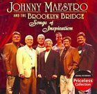 Songs of Inspiration Johnny Maestro & The Brooklyn Bridge 1 Disc CD