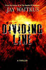 Dividing Line by Jay Waitkus (Hardback, 2006)