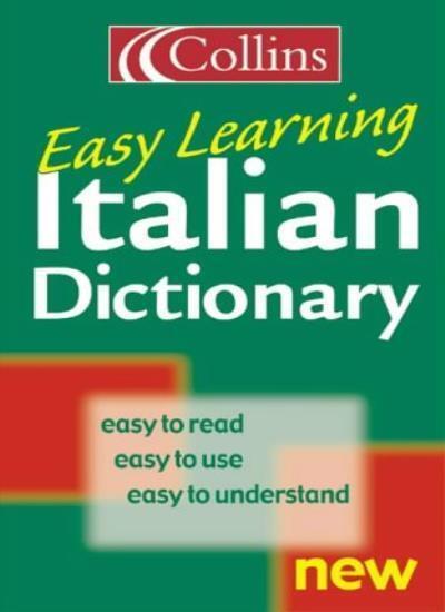 Collins Easy Learning - Collins Easy Learning Italian Dictionar .9780004710303