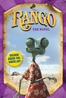 Rango: The Novel by Ron Fontes, Justine Fontes (Paperback, 2011)