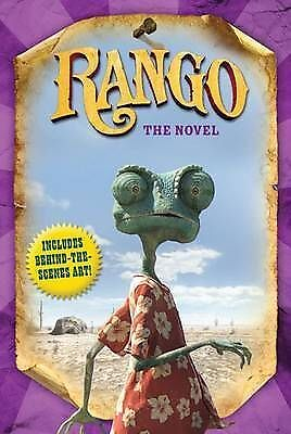 1 of 1 - Rango: The Novel by Ron Fontes, Justine Fontes (Paperback, 2011)