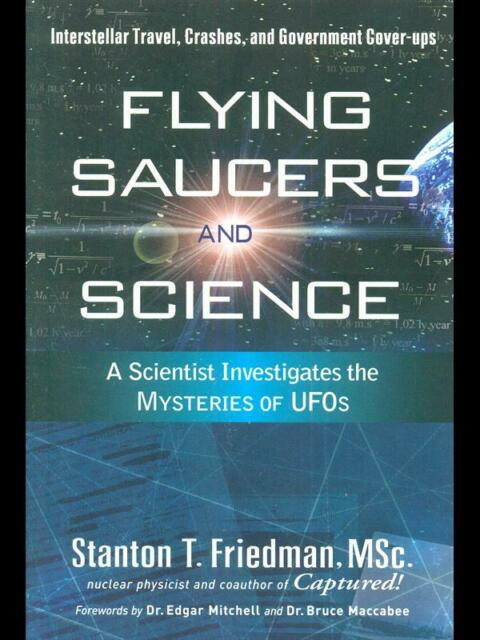 Flying Saucers And Science Friedman Neu Page Books 2008